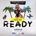 Dem No Ready