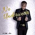 No Underwear