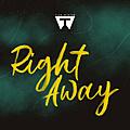 Right Away