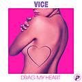 Drag My Heart