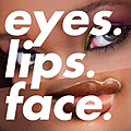 Eyes. Lips. Face.