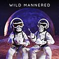 Wild Mannered