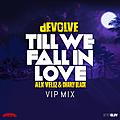 Till We Fall In Love