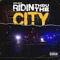 Ridin Thru The City