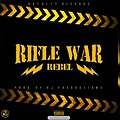 Rifle War