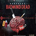 Badmind Dead