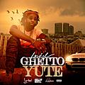 Ghetto Yute