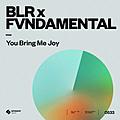 You Bring Me Joy