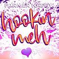 Hookin Meh