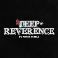 Deep Reverence
