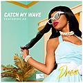Catch My Wave