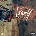 Crazy Story, Pt. 3