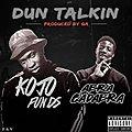Dun Talkin