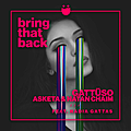 Bring That Back