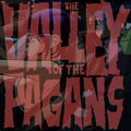 The Valley Of The Pagans