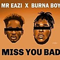 Miss You Bad
