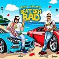 Beat Dem Bad
