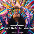 A Love Note To Carnival