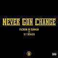 Never Gon Change