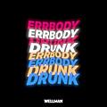 Errbody Drunk